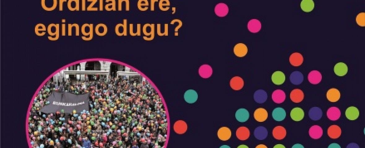EUSKARALDIA ORDIZIAN, EGINGO DUGU?