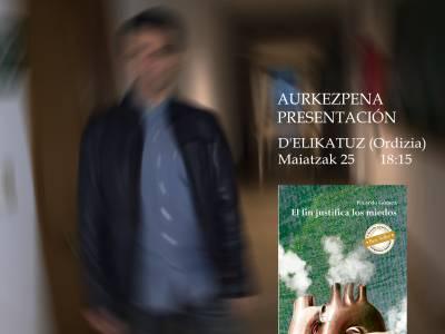 """RICARDO GOMEZ-en (""""Ritxar"""") """"El fin justifica los miedos"""" liburuaren aurkezpena"""