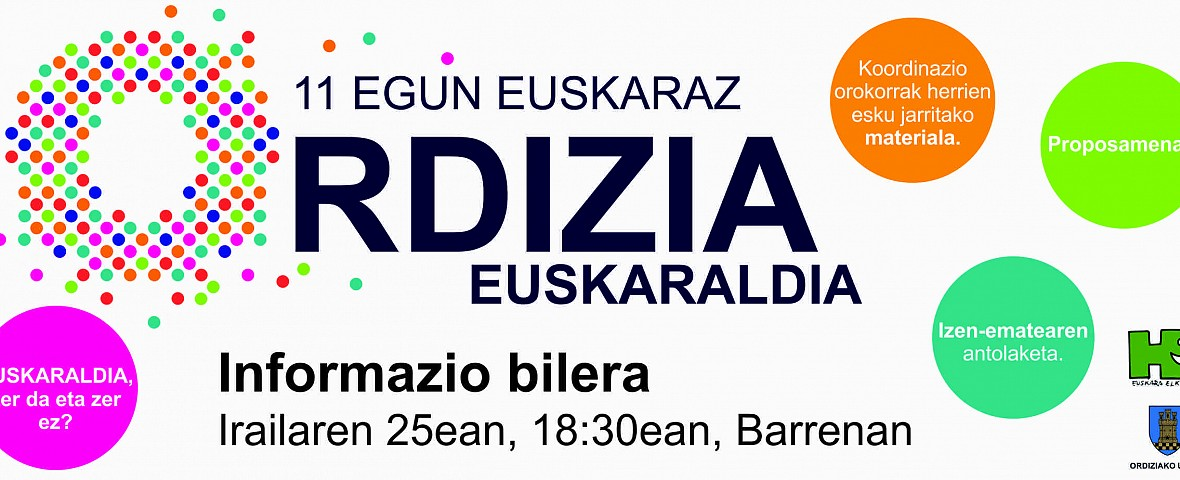 EUSKARALDIA ORDIZIAN, BILERARAKO DEIA