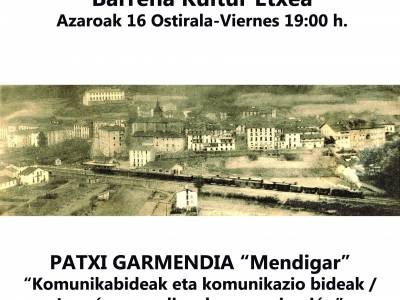 "ESTE VIERNES CHARLA DE PATXI GARMENDIA ""MENDIGAR"""