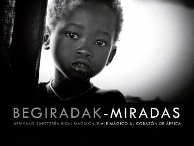 """""""AFRIKAKO BEGIRADAK"""" NURIA FAIG-EN ARGAZKI ERAKUSKETA BARRENAN , ETIOPIA UTOPIA FUNDAZIOAREN ESKUTIK"""
