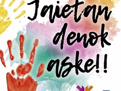 """EN MARCHA LA CAMPAÑA """"JAIETAN DENOK ASKE!"""""""