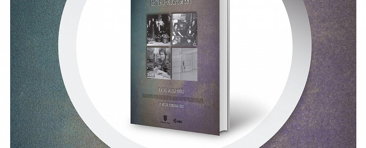 """OSTIRALEAN """"EMAKUMEAK ETA LANA ORDIZIAN (1880-1980): GENERO-IKUSPEGI BAT"""" LIBURUAREN AURKEZPENA BARR"""
